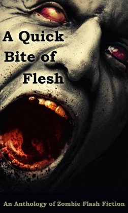 A Quick Bite of Flesh draft